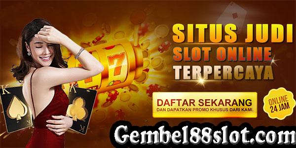 Gembel88 Slot Terpercaya
